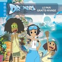 Sylvain Dos Santos - Droners  : Le pari Gratte-Rivage.
