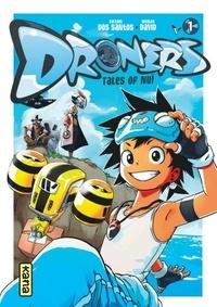 Sylvain Dos Santos et Nicolas David - Droners Tome 1 : .