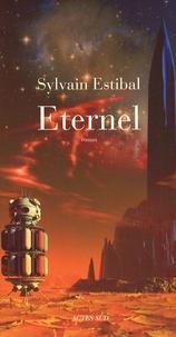 Sylvain Estibal - Eternel.
