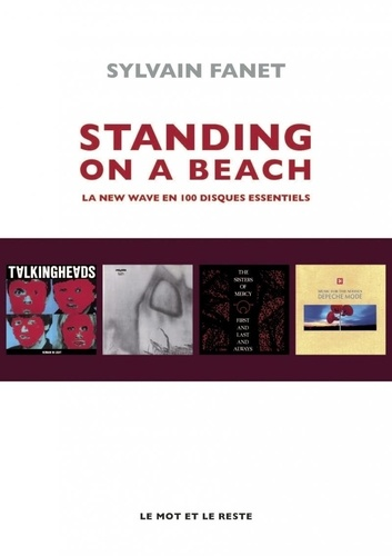 Sylvain Fanet - Standing on a beach - La new wave en 100 disques essentiels.