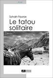 Sylvain Faurax - Le tatou solitaire.