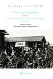 Sylvain Ferez et Sébastien Ruffié - Corps, sport, handicaps - Tome 1, L'institutionnalisation du mouvement handisport (1954-2008).