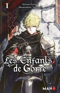 Sylvain Ferrieu et  Navigavi - Les enfants de Gorre Tome 1 : .