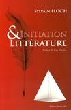 Sylvain Floc'h - Initiation & littérature.