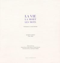 Sylvain Floc'h et Hans Hartje - La vie, la mort, les mots - Hommage à l'ami disparu, Jacques Gadeau (1942-2003).
