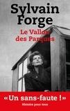 Sylvain Forge - Le vallon des Parques.
