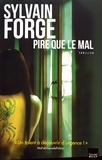 Sylvain Forge - Pire que le mal.