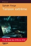 Sylvain Forge - Tension extrême.
