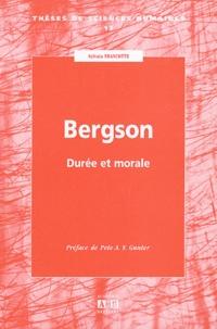 Sylvain Francotte - Bergson - Durée et morale.