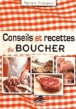 Sylvain Frangeul - Conseils et recettes du boucher.