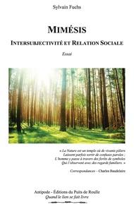 Sylvain Fuchs - Mimésis - Intersubjectivité et relation sociale.