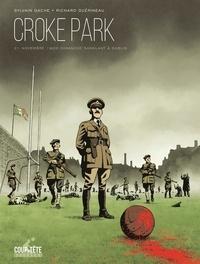 Sylvain Gache et Richard Guérineau - Croke Park - 21 novembre 1920, dimanche sanglant à Dublin.