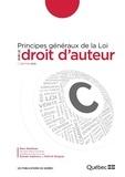 Sylvain Gadoury et Patrick Gingras - Principes généraux de la Loi sur le droit d'auteur - Édition 2013.