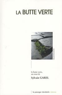 Sylvain Garel - La butte verte.