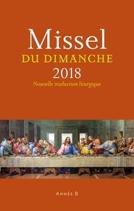 Sylvain Gasser - Missel du dimanche - Année liturgique B - Du 3 décembre 2017 au 25 novembre 2018.