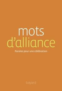 Sylvain Gasser - Mots d'alliance - Paroles pour une célébration.