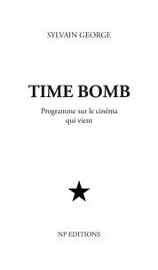 Sylvain George - Time bomb.