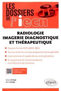 Sylvain Grange et Rémi Grange - Radiologie - Imagerie diagnostique et thérapeutique.