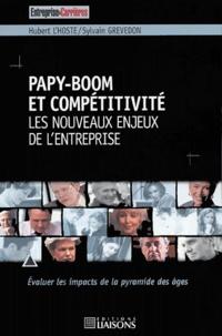 Sylvain Grevedon et Hubert L'Hoste - Papy-boom et compétitivité - Les nouveaux enjeux de l'entreprise.