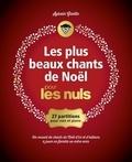 Sylvain Griotto - Les plus beaux chants de Noël pour les nuls - 27 partitions pour voix et piano.