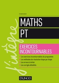 Sylvain Gugger - Maths PT - Exercices incontournables.
