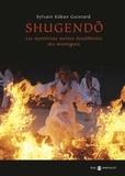 Sylvain Guintard - Shugendo - Les mystérieux moines bouddhistes des montagnes.