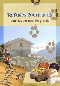 Sylvain Gumuchian et Lionel Ohanessian - Refuges gourmands pour les petits et les grands.