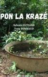 Sylvain GUTJAHR et Tony BONNAU - PON LA KRAZÉ.