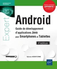 Sylvain Hébuterne - Android - Guide de développement d'applications Java pour smartphones et tablettes.