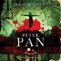 Sylvain Hétu et Aurélie Morgane - Peter Pan - Les contes interdits.