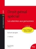 Sylvain Jacopin - Droit pénal spécial - les atteintes aux personnes.