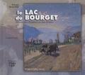 Sylvain Jacqueline - Le lac du Bourget - Miroir des peintres et des poètes.