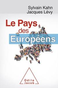 Sylvain Kahn et Jacques Lévy - Le pays des Européens.