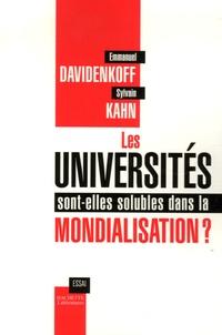 Sylvain Kahn et Emmanuel Davidenkoff - Les universités sont-elles solubles dans la mondialisation ?.