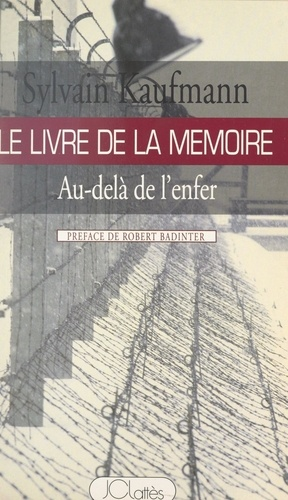Le livre de la mémoire. Au-delà de l'enfer