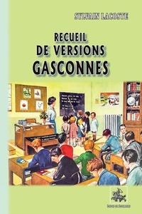 SYLVAIN LACOSTE - Recueil de versions gasconnes.