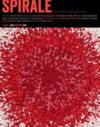 Sylvain Lafleur et Sylvano Santini - Spirale  : Spirale. No. 260, Printemps 2017 - Art et savoir.