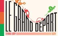 Sylvain Lamy - Le grand départ.