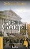 Sylvain Larue - L'oeil du goupil - Une enquête de Léandre Lafforgue.