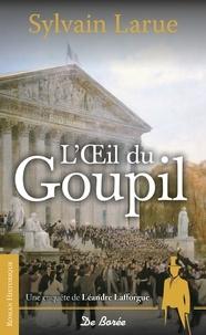 Bibliothèque électronique en ligne: L'oeil du goupil  - Une enquête de Léandre Lafforgue (Litterature Francaise) RTF MOBI PDF