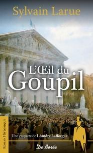 Sylvain Larue - L'Œil du goupil.