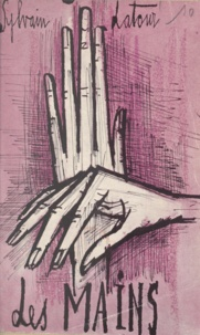 Sylvain Latour - Les mains - Histoires extraordinaires.