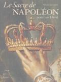 Sylvain Laveissière et David Chanteranne - Le Sacre de Napoléon - Peint par David.