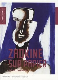 Sylvain Lecombre - Zadkine sur papier.