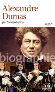 Sylvain Ledda - Alexandre Dumas.