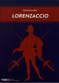 Sylvain Ledda - Lorenzaccio.