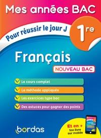 Téléchargez des ebooks pour kindle Français 1re  - Pour réussir le jour J 9782047357828 en francais