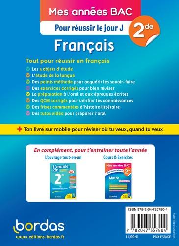 Français 2de. Pour réussir le jour J  Edition 2019
