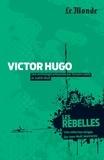 Sylvain Ledda et Judith Wulf - Victor Hugo - L'irréductible.