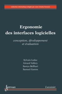Sylvain Leduc et Gérard Vallery - Ergonomie des interfaces logicielles - Conception, développement et évaluation.